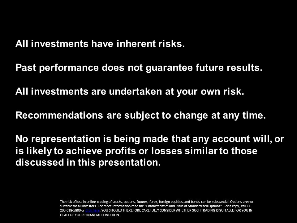 All investments have inherent risks. Past performance does not guarantee future results.