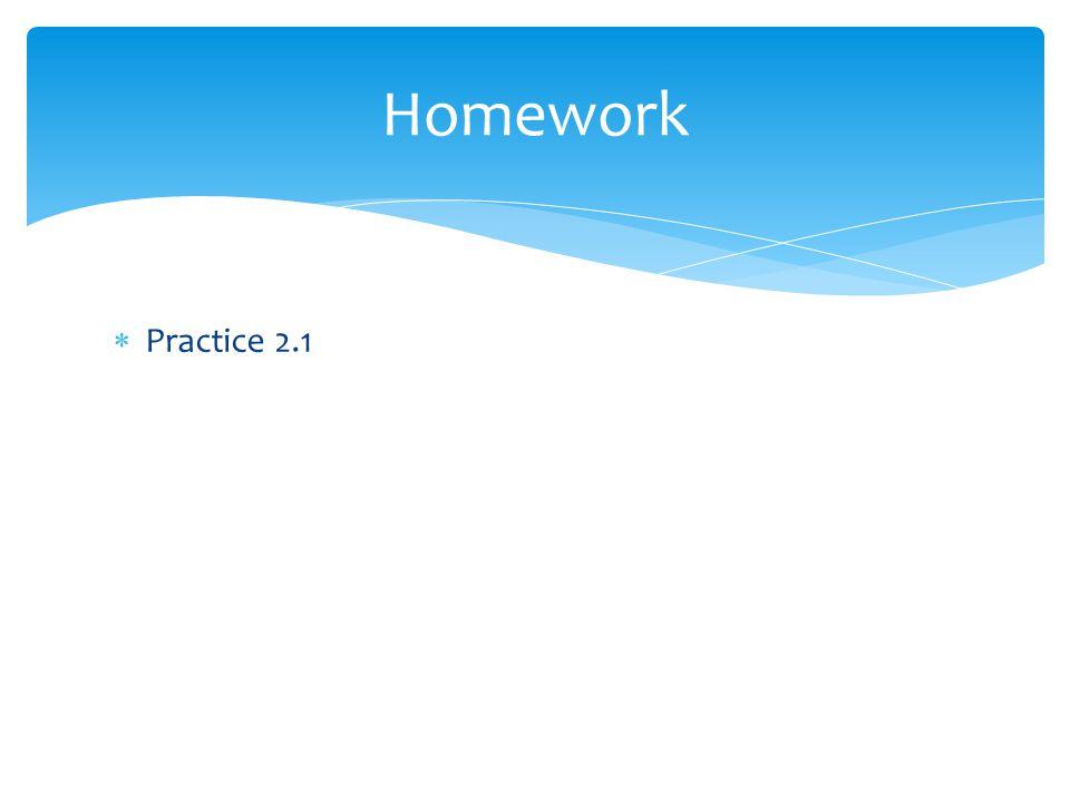 Practice 2.1 Homework