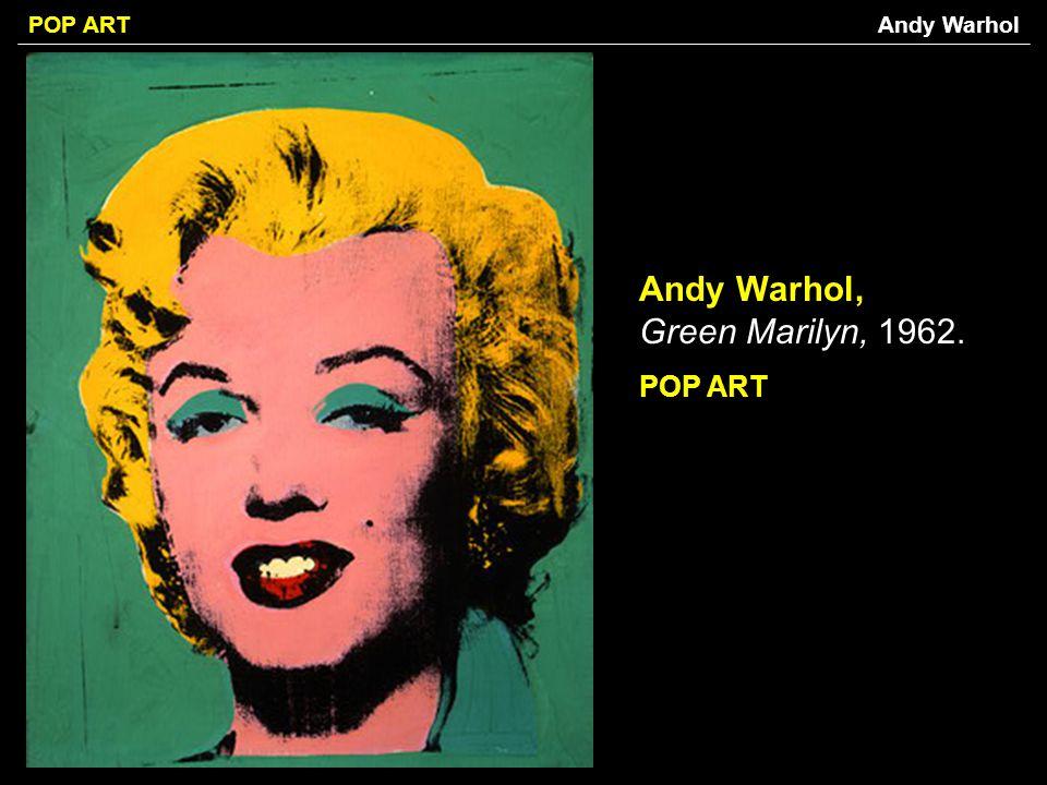 POP ART Andy Warhol, Green Marilyn, 1962. POP ART Andy Warhol