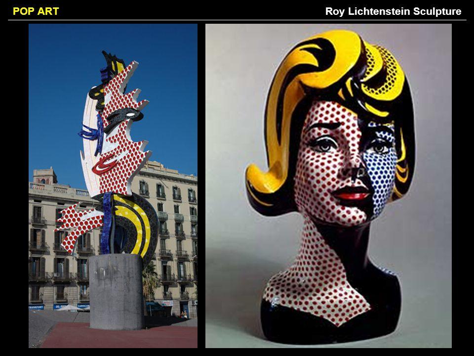 POP ARTRoy Lichtenstein Sculpture