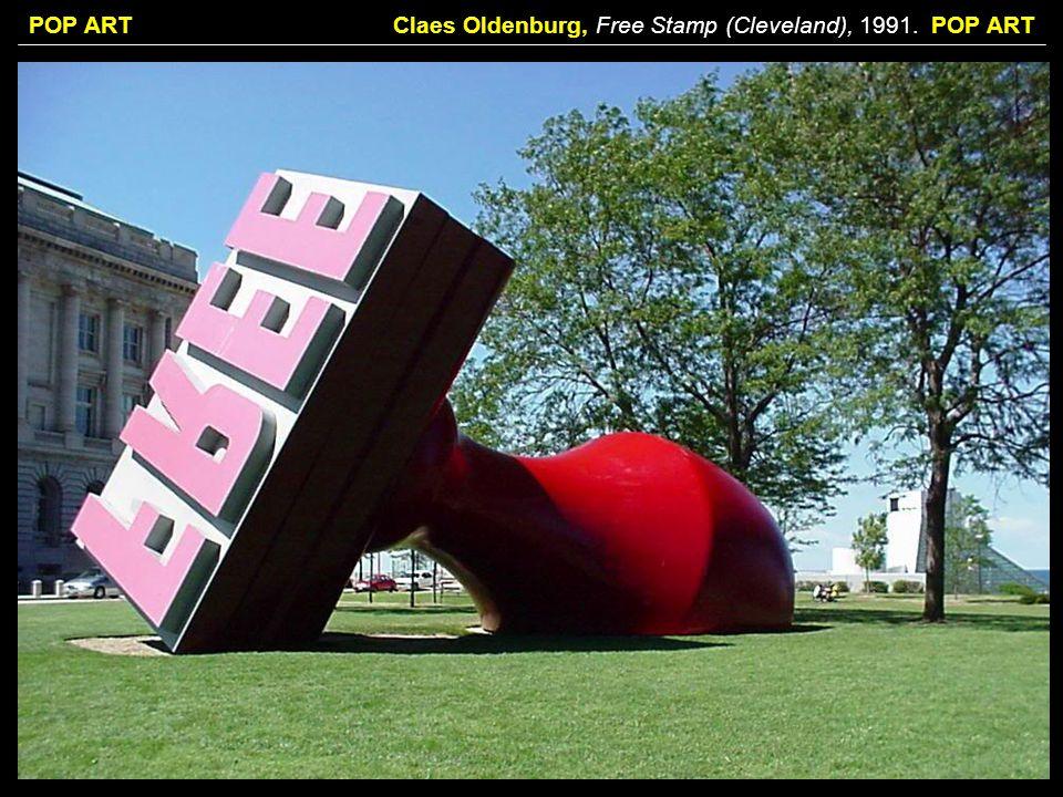 POP ARTClaes Oldenburg, Free Stamp (Cleveland), 1991. POP ART