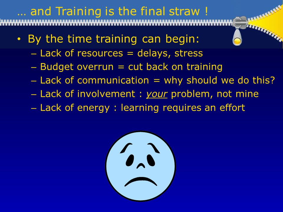 … and Training is the final straw .
