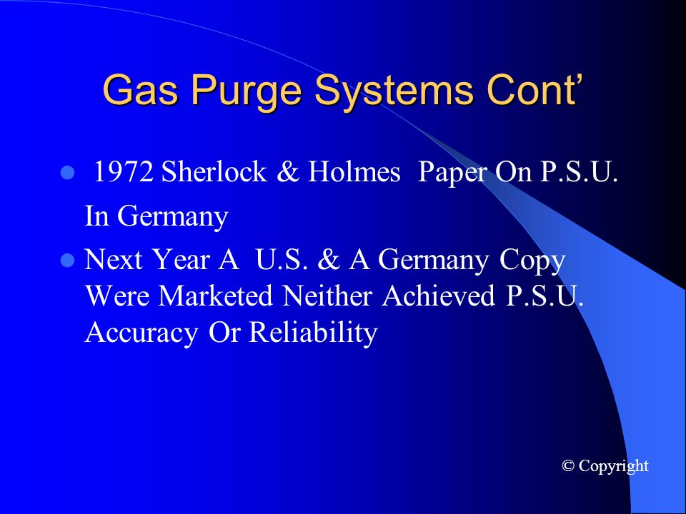 Gas Purge Systems Cont 1972 Sherlock & Holmes Paper On P.S.U.