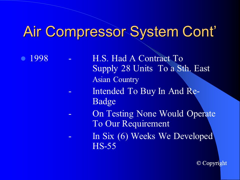Air Compressor System Cont 1998-H.S. Had A Contract To Supply 28 Units To a Sth.