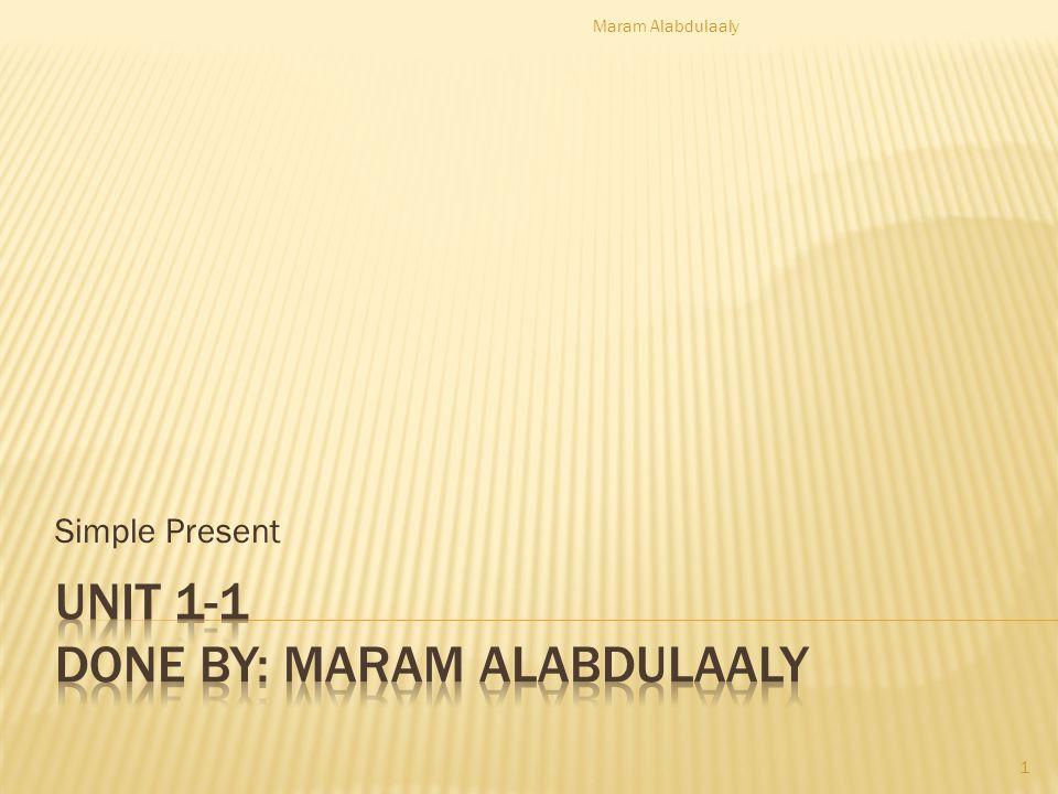 Simple Present Maram Alabdulaaly 1