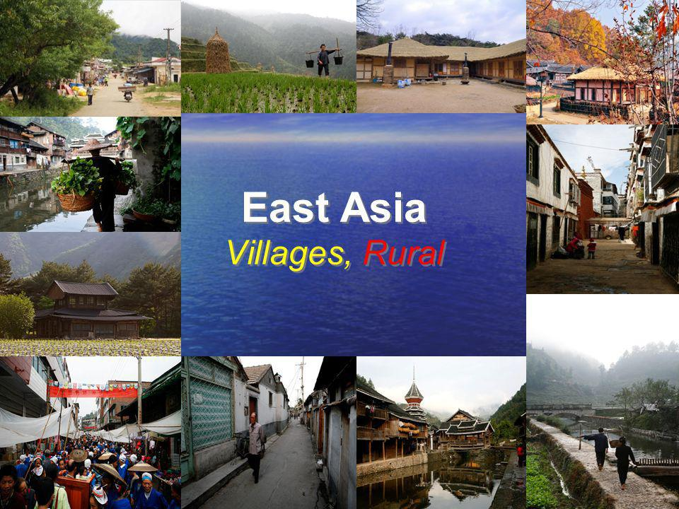 East Asia Villages, Rural
