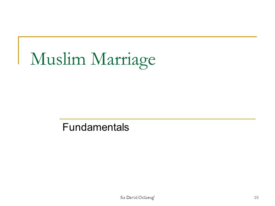 Sir David Ochieng 10 Muslim Marriage Fundamentals