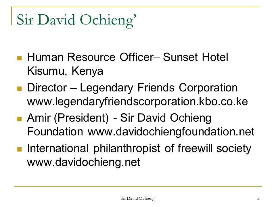 Sir David Ochieng 33 Mrs.