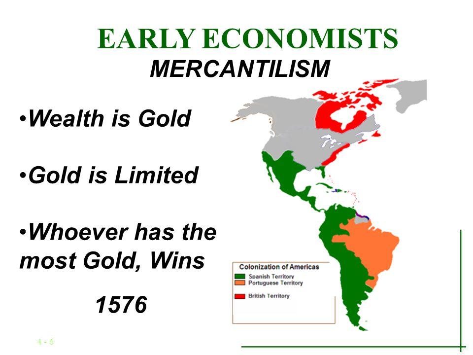 4 - 5 EARLY ECONOMISTS MERCANTILISM