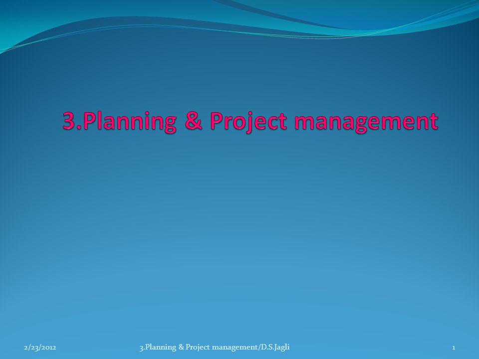 13.Planning & Project management/D.S.Jagli2/23/2012