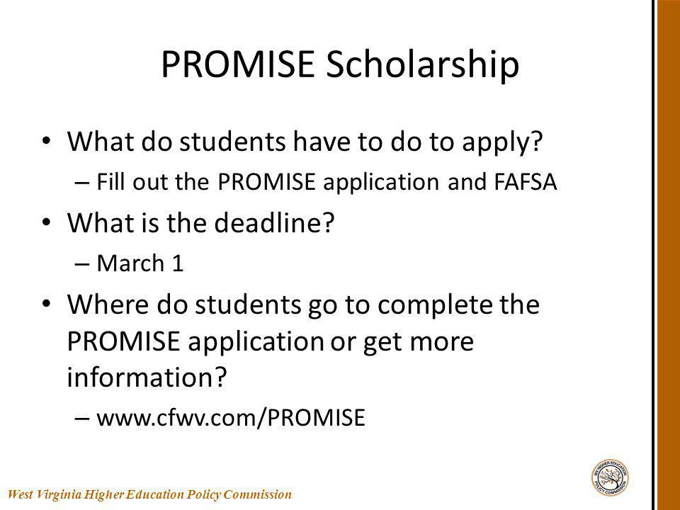 PROMISE Scholarship What do students have to do to apply.