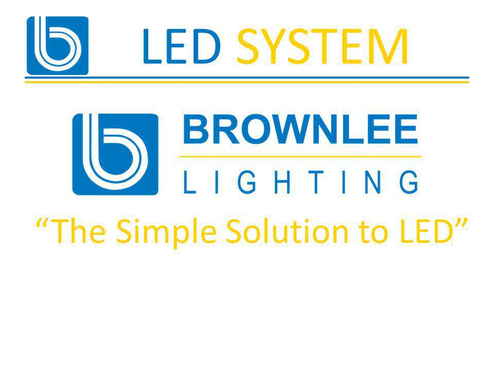 The Simple Solution to LED