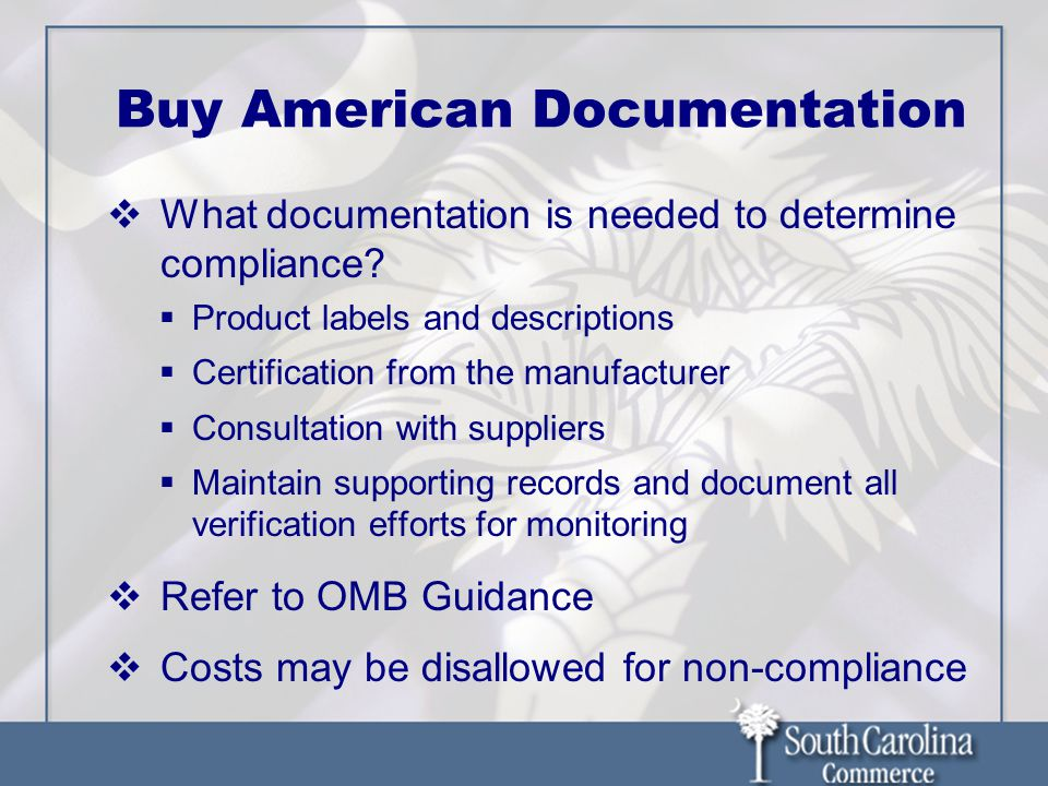 Buy American Documentation What documentation is needed to determine compliance.