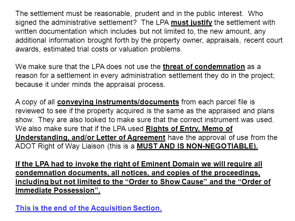 The settlement must be reasonable, prudent and in the public interest. Who signed the administrative settlement? The LPA must justify the settlement w
