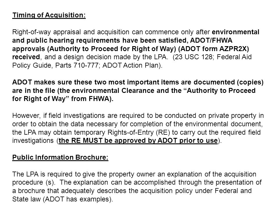 Timing of Acquisition: Right-of-way appraisal and acquisition can commence only after environmental and public hearing requirements have been satisfie