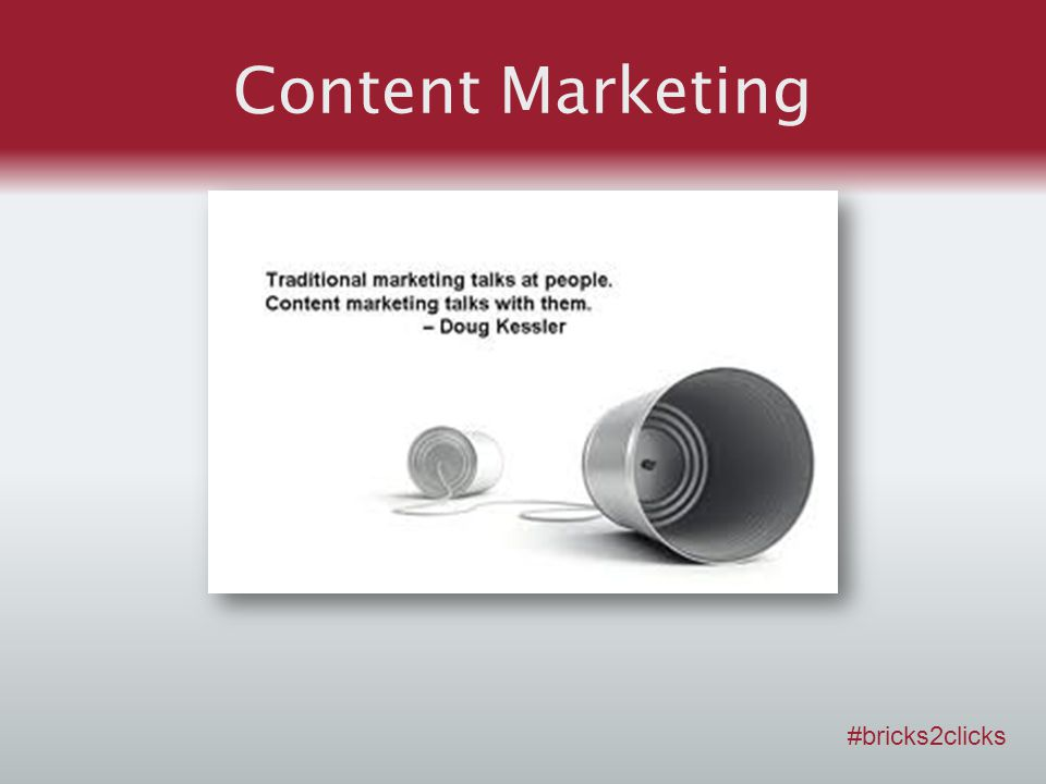 Content Marketing #bricks2clicks