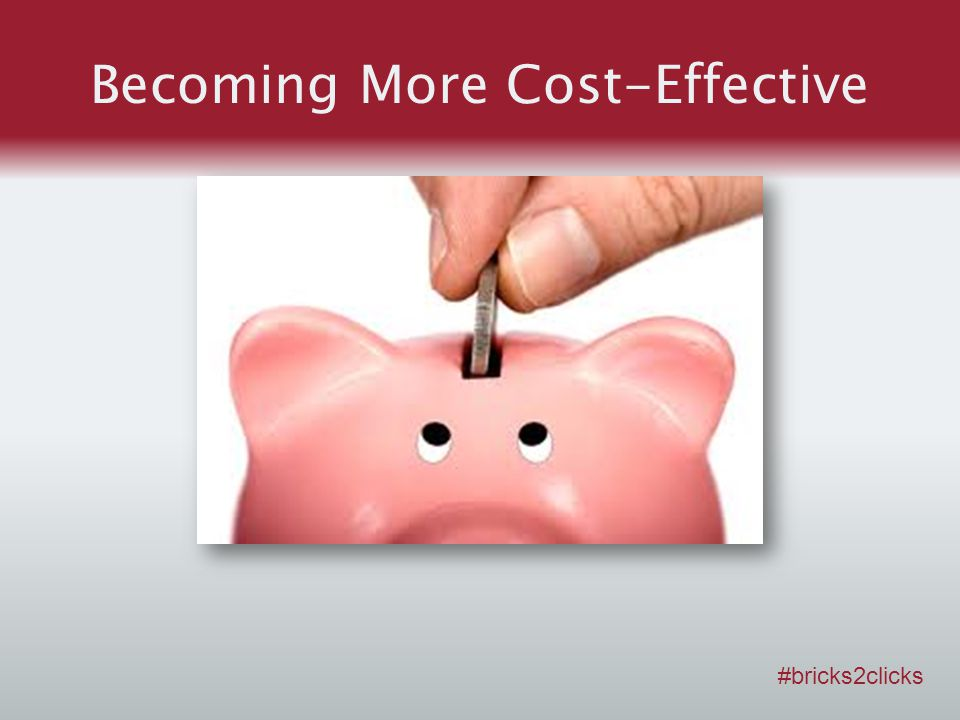 Becoming More Cost-Effective