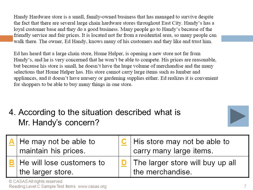 AHe may not be able to maintain his prices.CHis store may not be able to carry many large items.