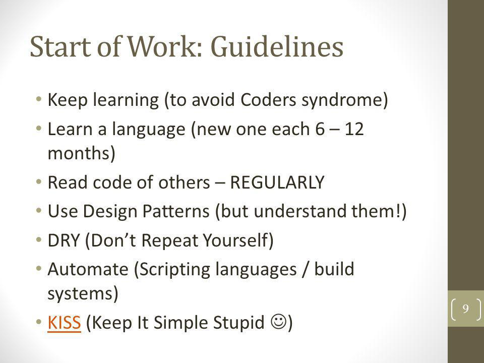 Comments: HOWTO MAKE CODE SELF EXPLANATORY (so that you do not need to write comments) by using: Same coding standard across team Good variable names Write / re-write / refactor code so that speaks for itself Use comments to communicate ideas to other HUMAN BEINGS * Good comments -> you have to be good writer Good comment answer on Why (...