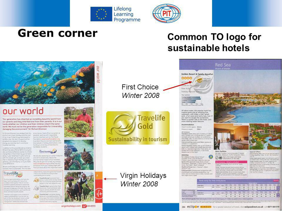 Common TO logo for sustainable hotels Virgin Holidays Winter 2008 First Choice Winter 2008 Green corner