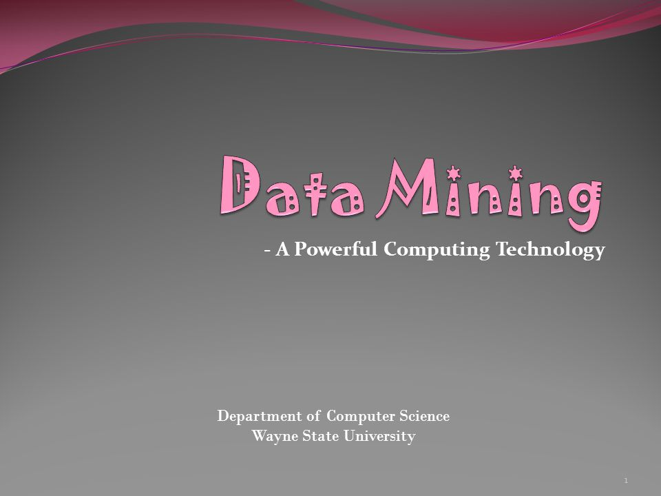 - A Powerful Computing Technology Department of Computer Science Wayne State University 1