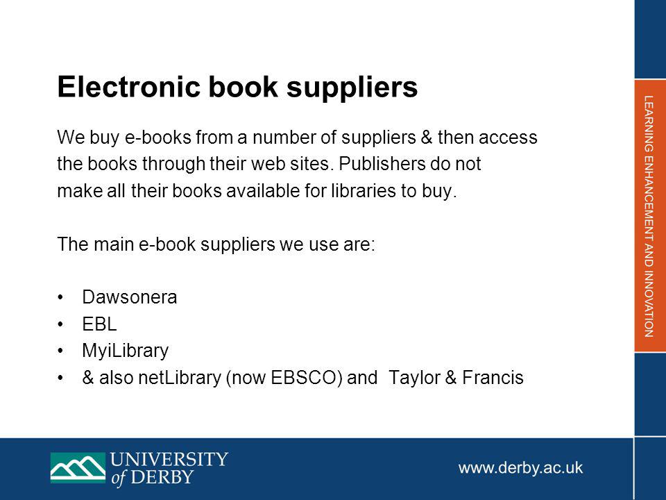 Accessing e-books from the Librarys web pages You have to go through our Library pages to use the e-books we have bought.