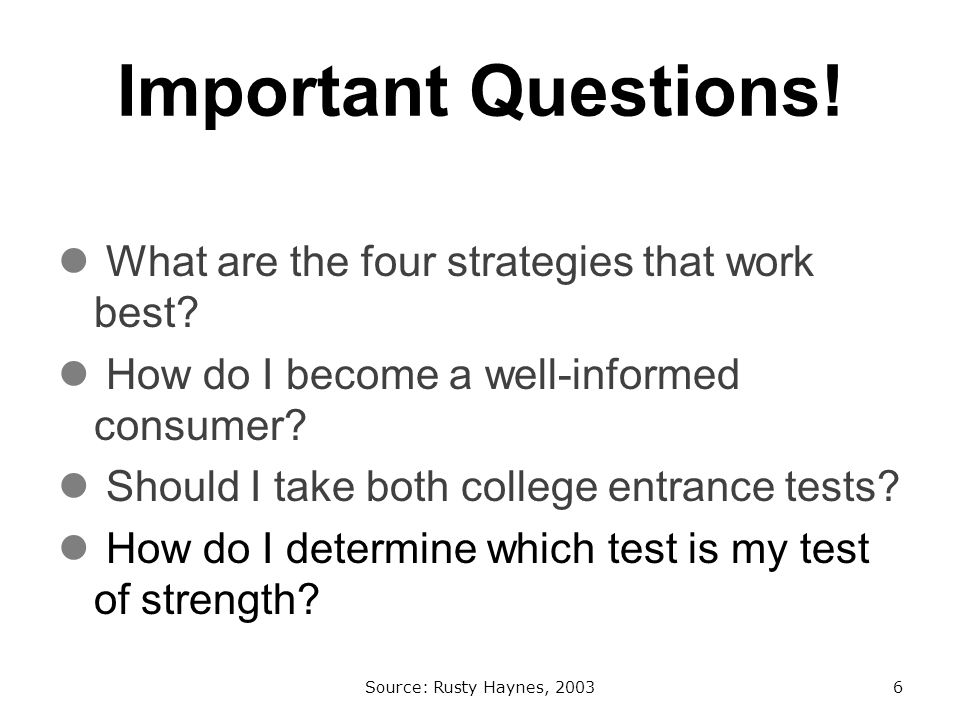 Important Questions. What are the four strategies that work best.