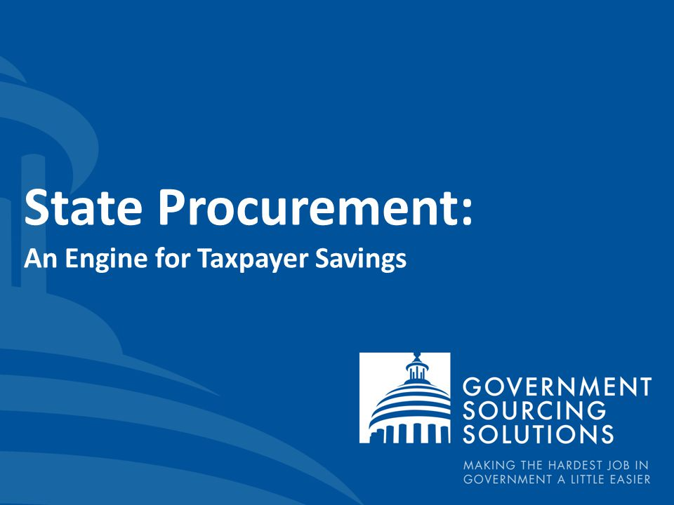State Procurement: An Engine for Taxpayer Savings