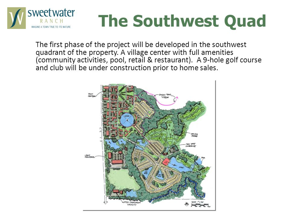 The first phase of the project will be developed in the southwest quadrant of the property.
