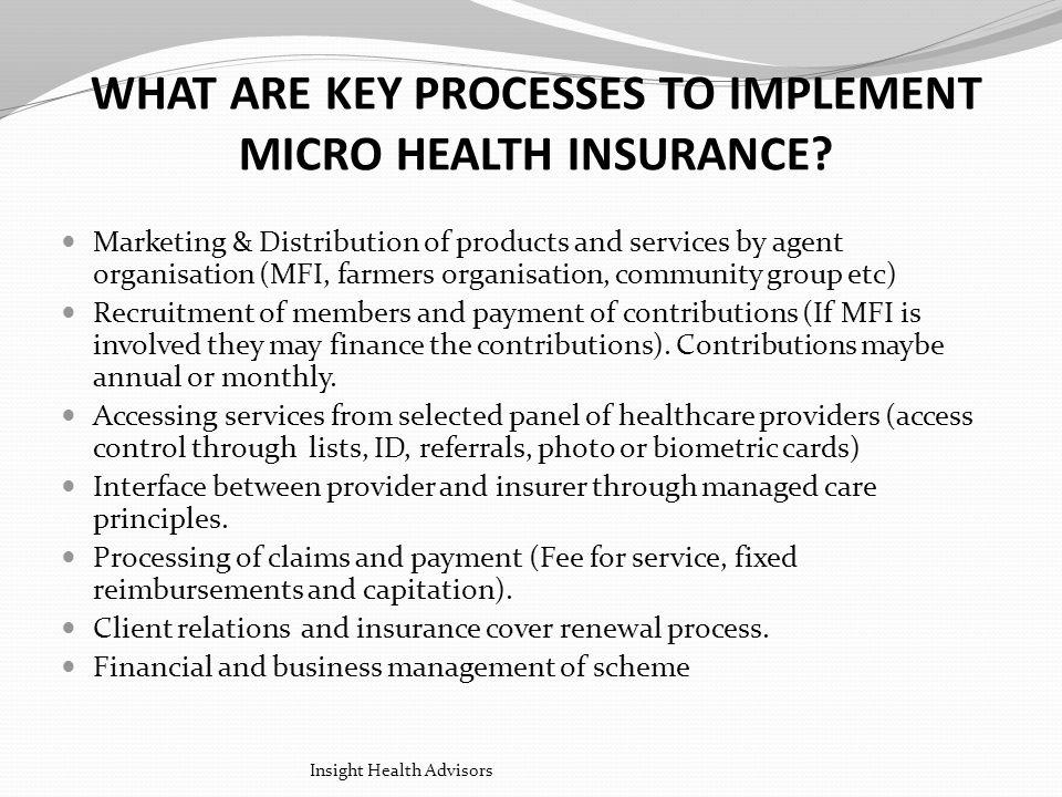 WHAT ARE KEY PROCESSES TO IMPLEMENT MICRO HEALTH INSURANCE.
