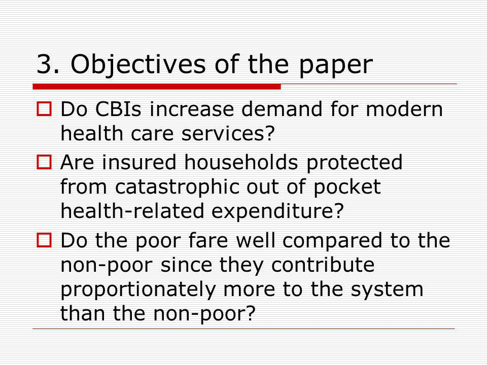 Summary and conclusions The potential of CBIS seem to be very high among the non-poor than the poor in both cases that may reinforce the inequity inherent in the system.