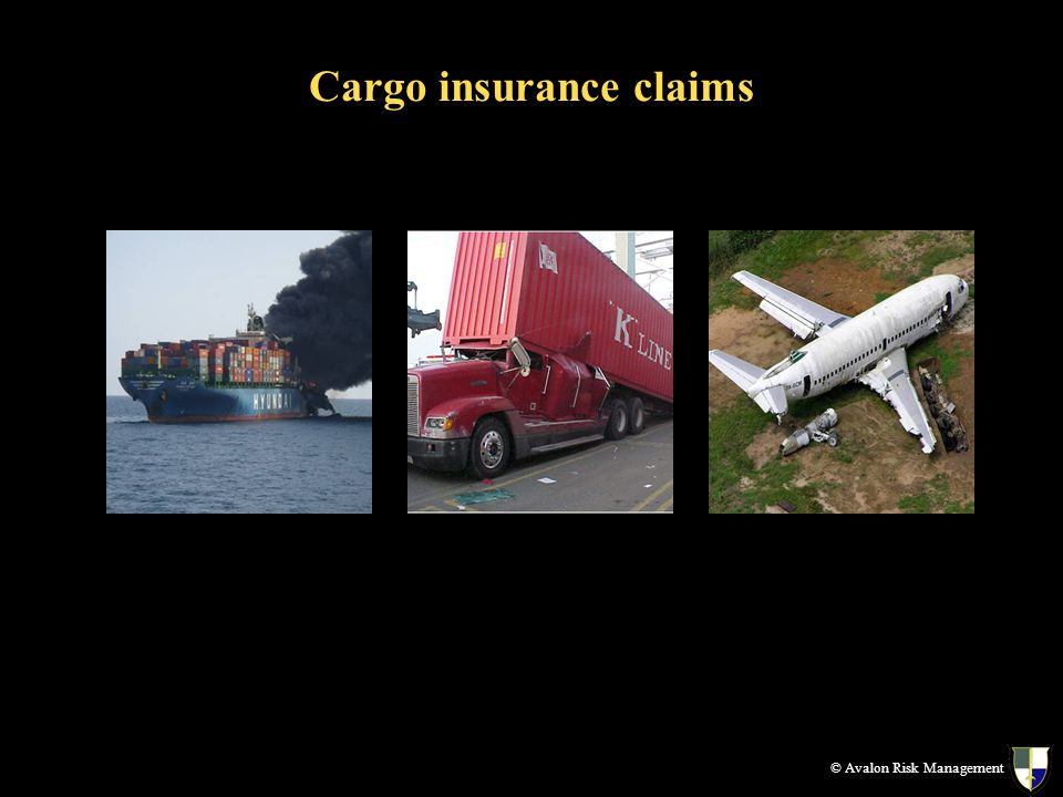 Cargo insurance claims © Avalon Risk Management