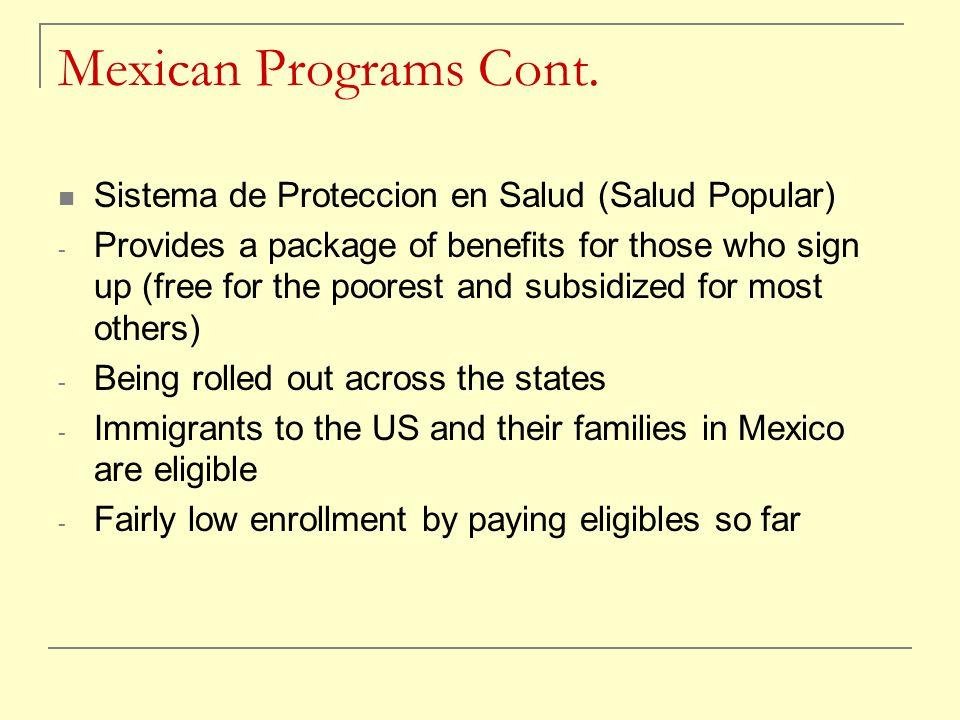 Mexican Programs Cont.
