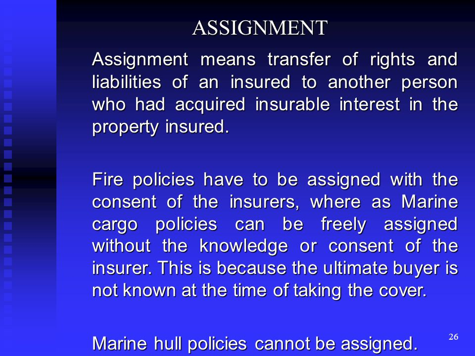 25 WARRANTY: means an assurance by the assured, that he will not do some particular things or will fulfill any conditions that are laid in advance. me