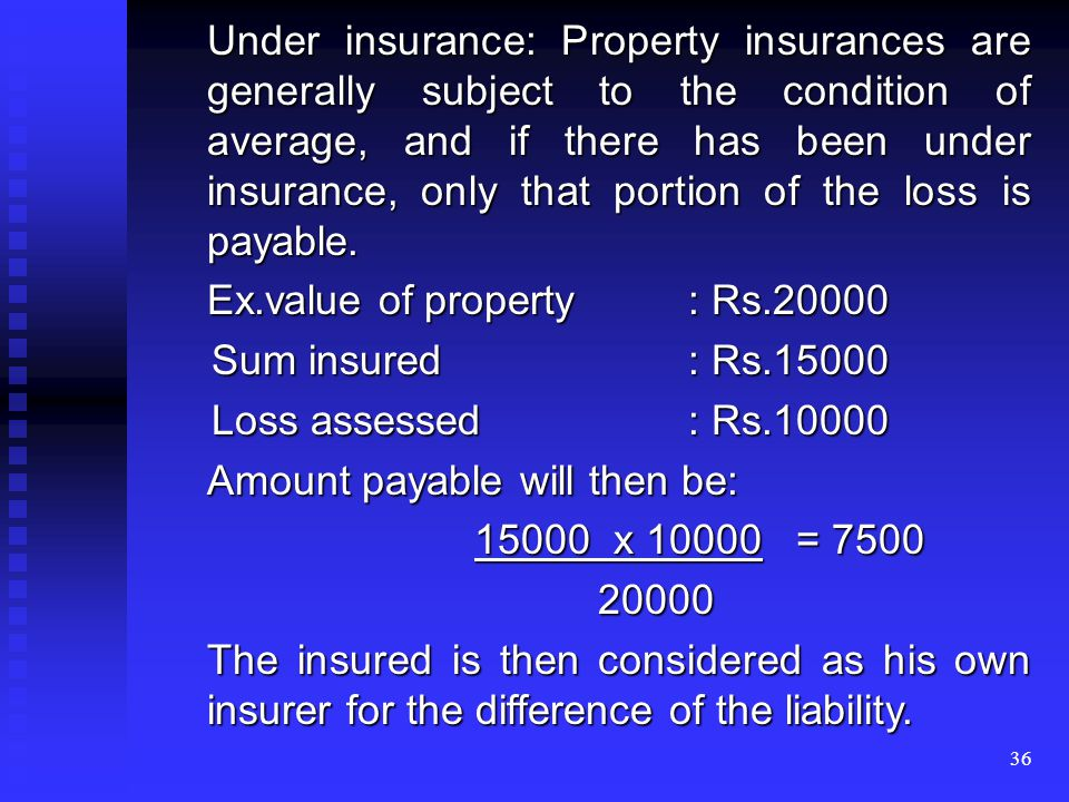 35 MISCELLANEOUS Miscellaneous Insurance: the insurances of property, liability and insurance are contracts of strict indemnity.