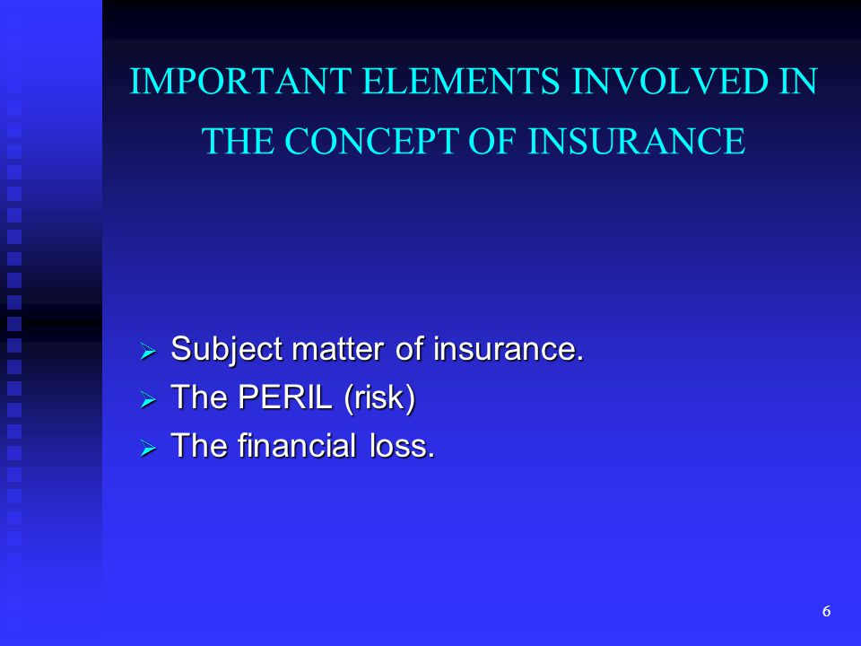 5 A. Rate of contribution or premium B. The degree of hazard it is exposed to. C. Classification of various types of properties. PRINCIPLES OF INSURAN