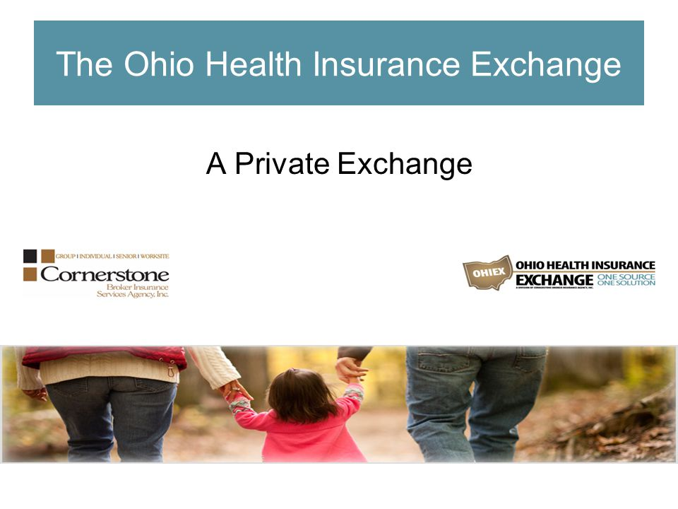 The Ohio Health Insurance Exchange A Private Exchange