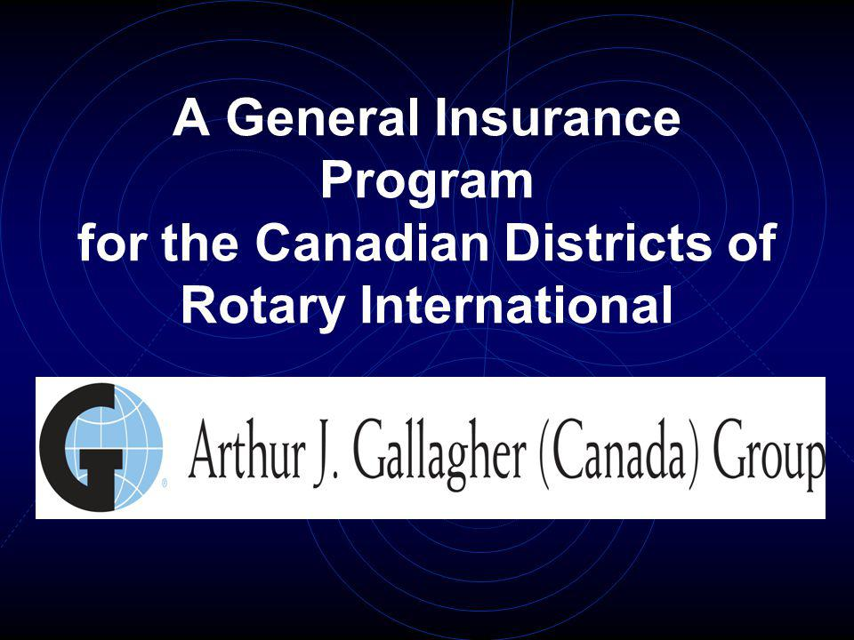 A General Insurance Program for the Canadian Districts of Rotary International