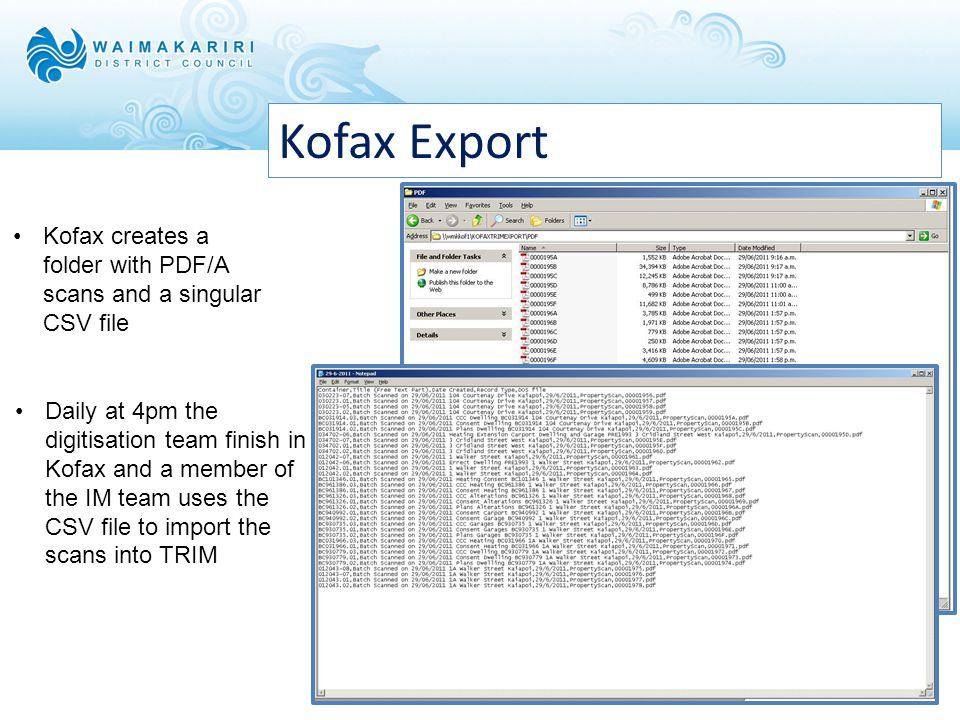 Kofax - Validation Each batch is checked, scanned with header, separation sheets and bar codes, then validated through Kofax The batches are checked e