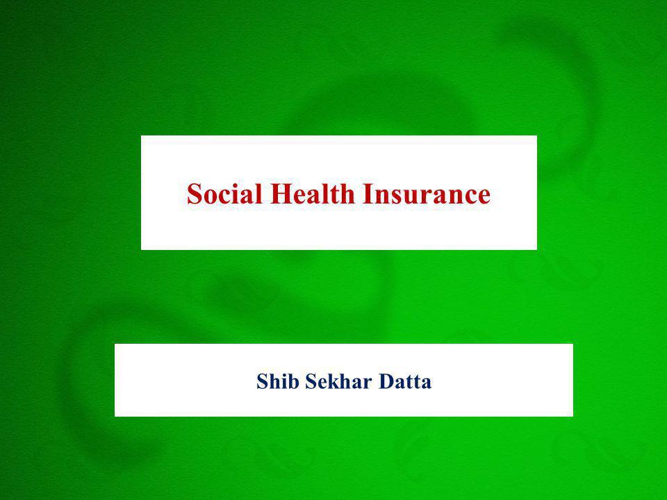 Shib Sekhar Datta Social Health Insurance