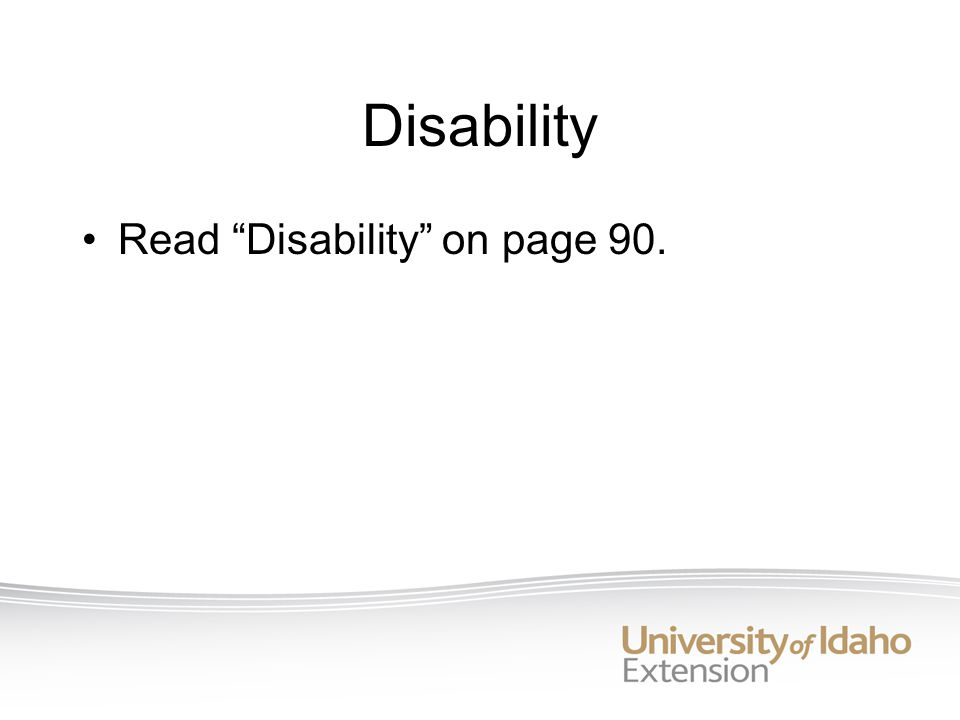 Disability Read Disability on page 90.