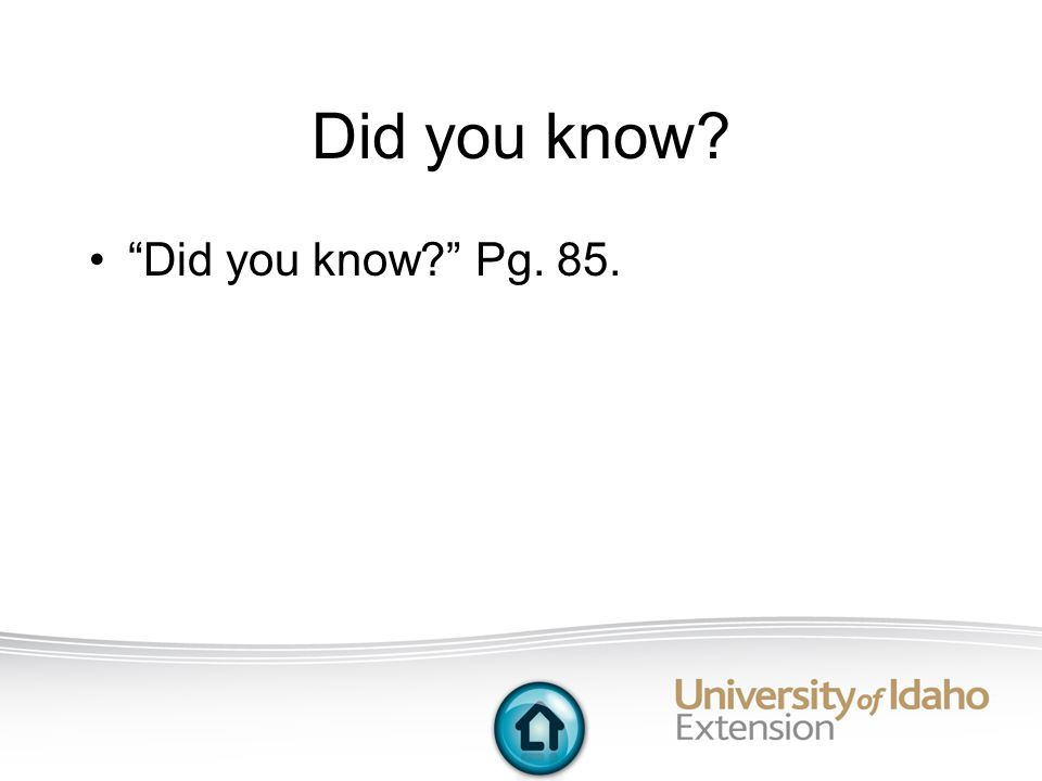 Did you know Did you know Pg. 85.
