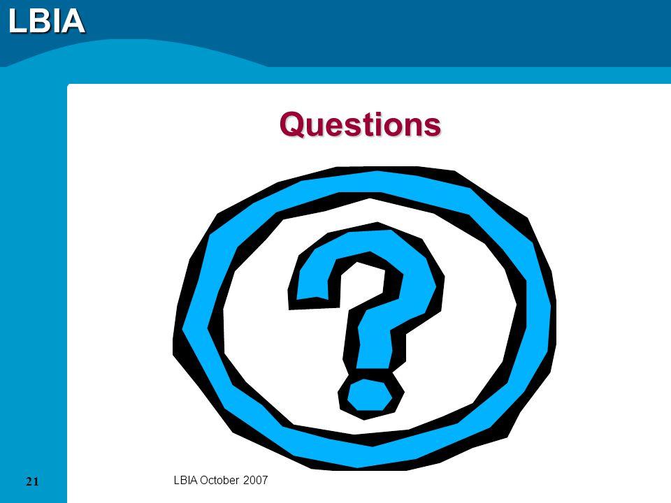 LBIA 21 LBIA October 2007 Questions