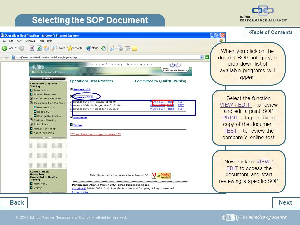 Selecting the SOP Document Next Back Select the function VIEW / EDIT – to review and edit a paint SOP PRINT – to print out a copy of the document TEST