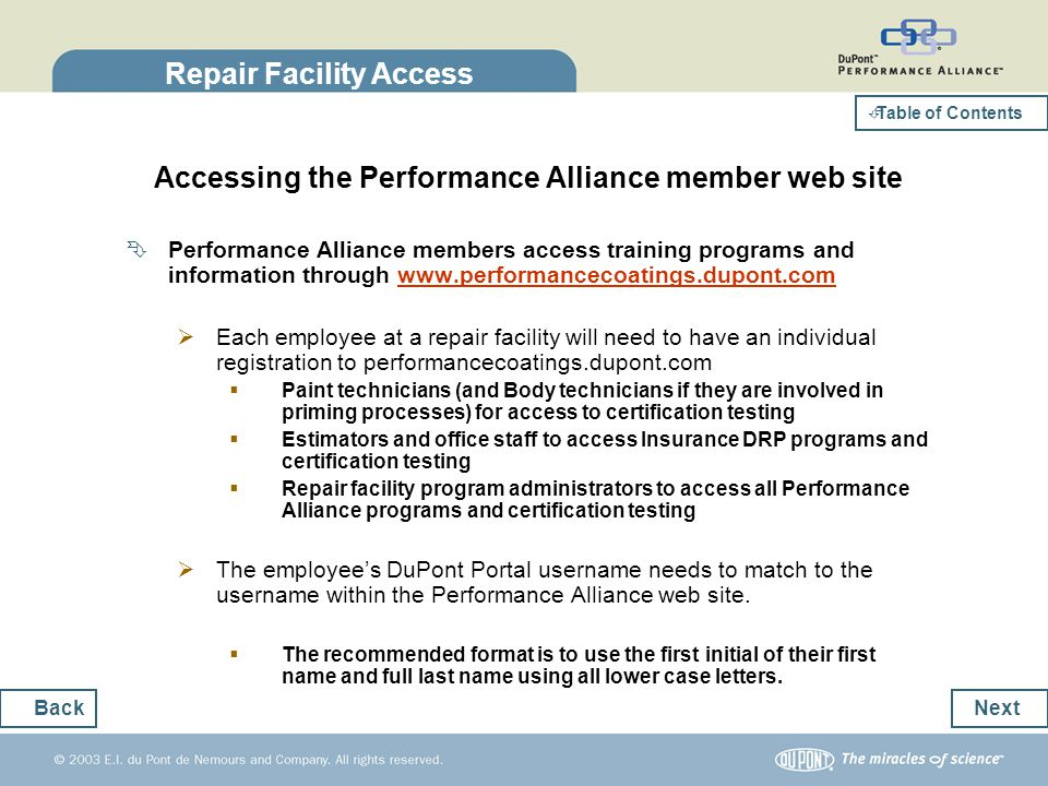 Repair Facility Access Accessing the Performance Alliance member web site Performance Alliance members access training programs and information throug