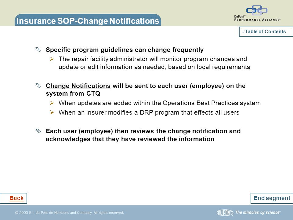 Insurance SOP-Change Notifications Specific program guidelines can change frequently The repair facility administrator will monitor program changes an