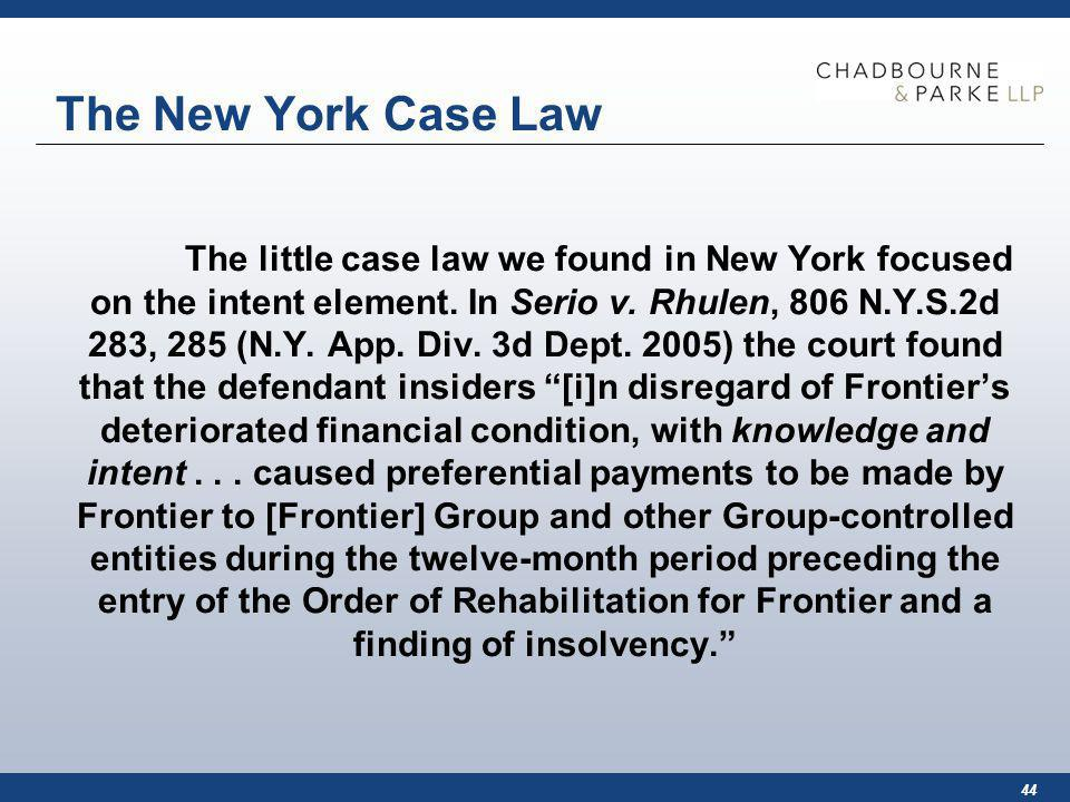 44 The New York Case Law The little case law we found in New York focused on the intent element.