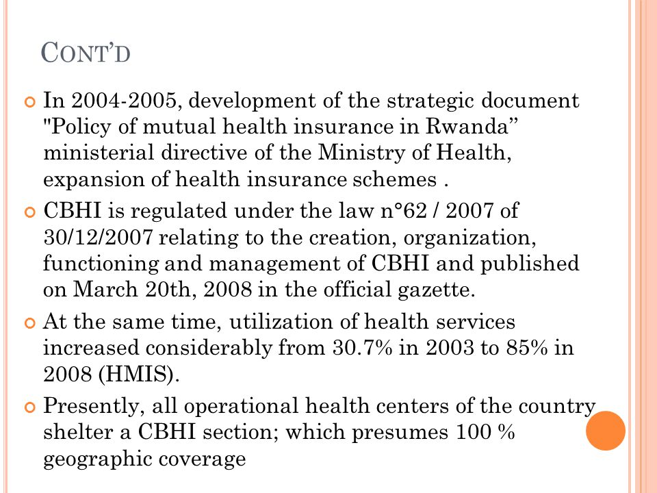 C ONT D In 2004-2005, development of the strategic document