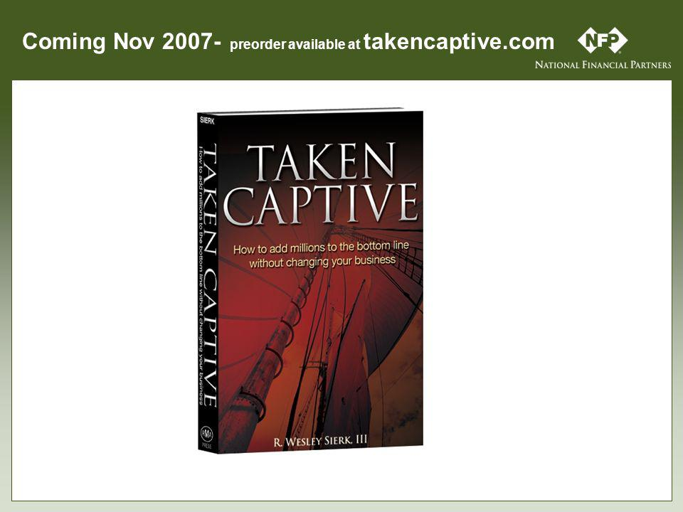 Coming Nov 2007- preorder available at takencaptive.com