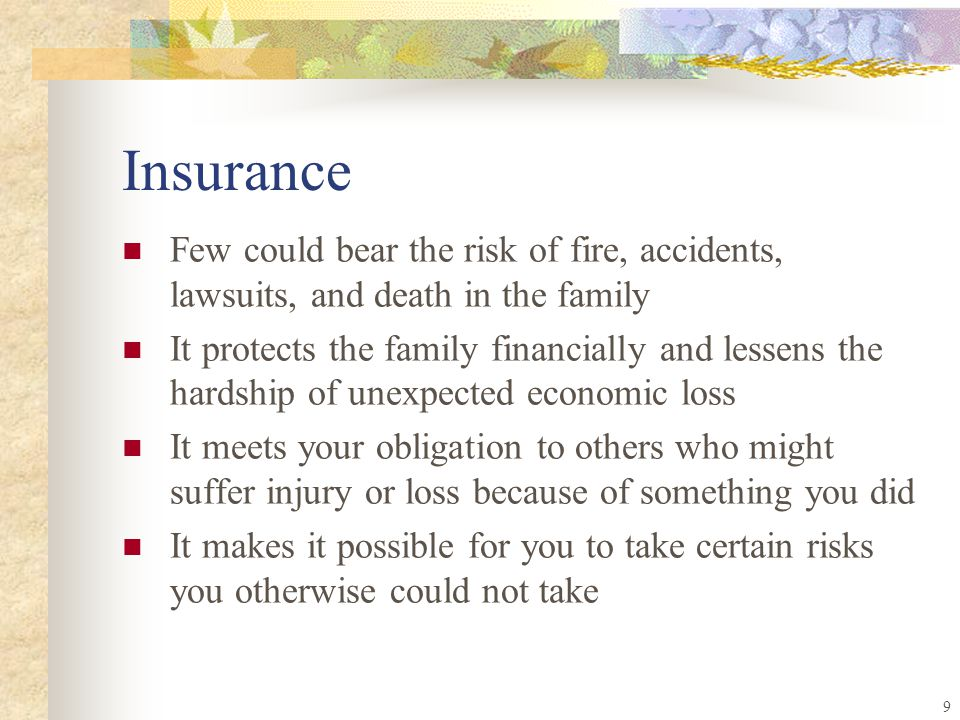 8 Points to remember Insure against losses that may lead to financial disaster Insure the irreplaceable or the most necessary property first Dont insure anything you can easily afford to replace yourself Be sure the coverage is adequate Buy insurance that provides coverage for situations you are likely to have a claim Remember insurance is not there to make money